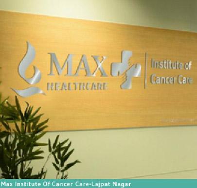 Max Institute of Cancer Care, Lajpat Nagar