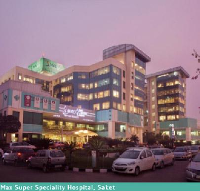 Max Super Specialty Hospital, Saket